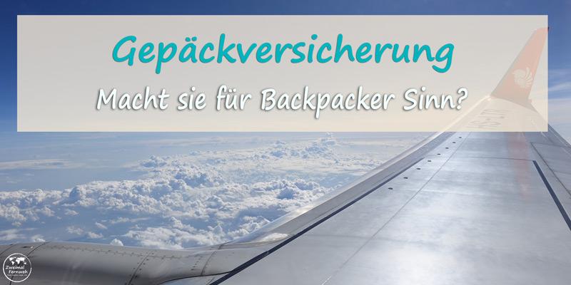 Macht eine Gepäckversicherung Sinn?