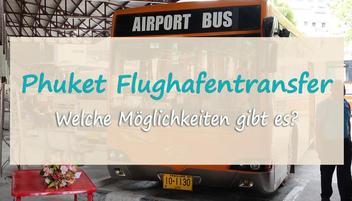 Mit dem Flughafenbus vom Phuket Airport nach Phuket Town.
